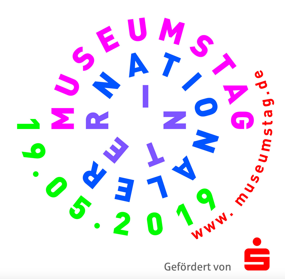 Internationaler Museumstag: Sonntag den 19. Mai 2019
