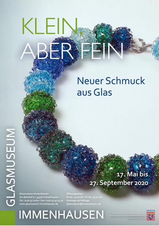 Klein, aber fein – Neuer Schmuck aus Glas: Immenhausen vom 17. 05. bis 27. 09. 2020