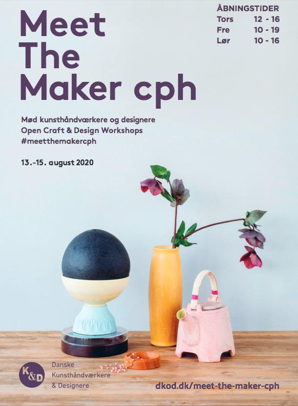 Meet The Maker cph: Kopenhagen (DK) vom 13. bis 15.08.2020