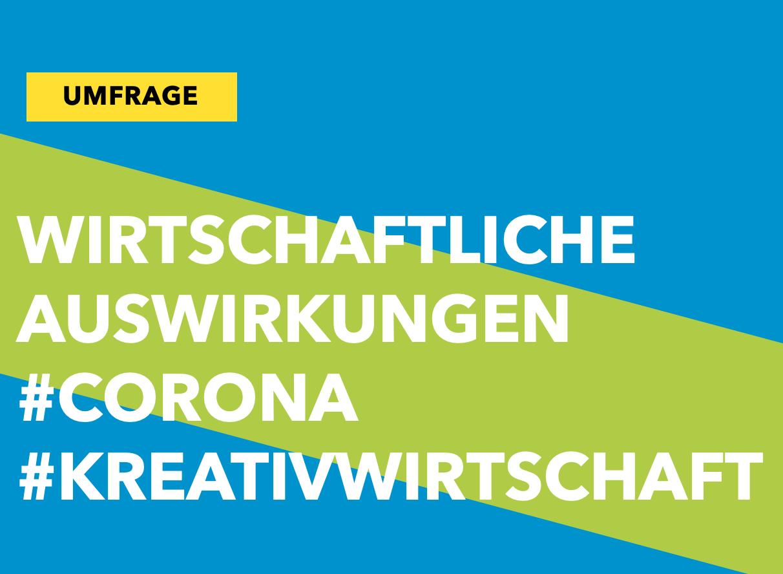 Bilanz des Coronajahres 2020 für die Kultur- und Kreativwirtschaft: Umfrage bis 14.02.2021!