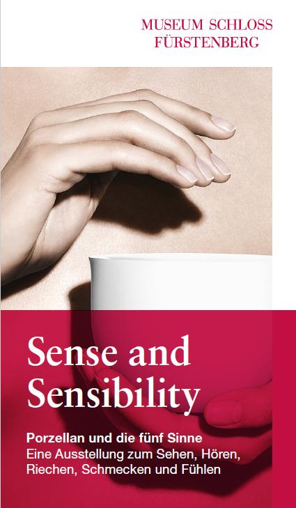Sense and Sensibility – Porzellan und die fünf Sinne: Fürstenberg vom 08.05. bis 24.10.2021